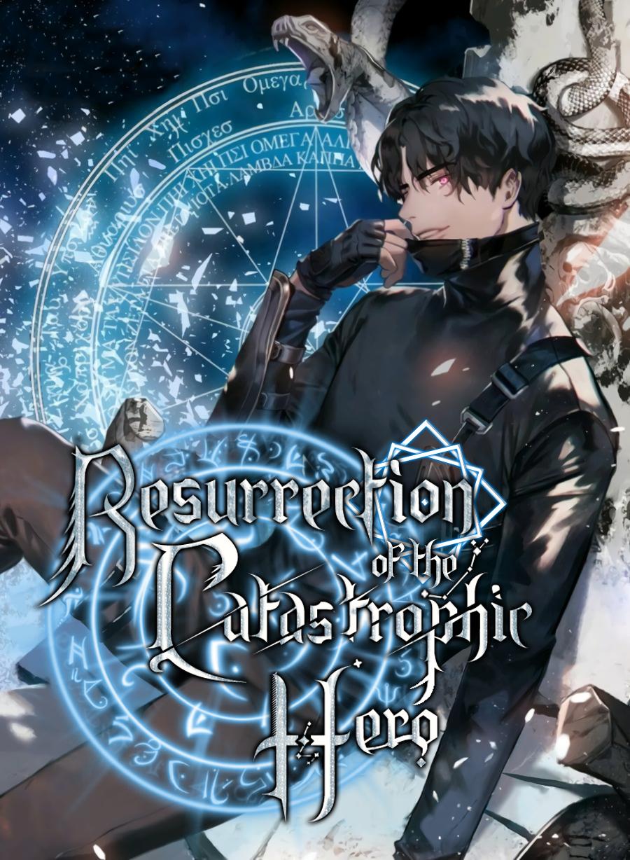 Resurrection of the Catastrophic Hero (Novel)