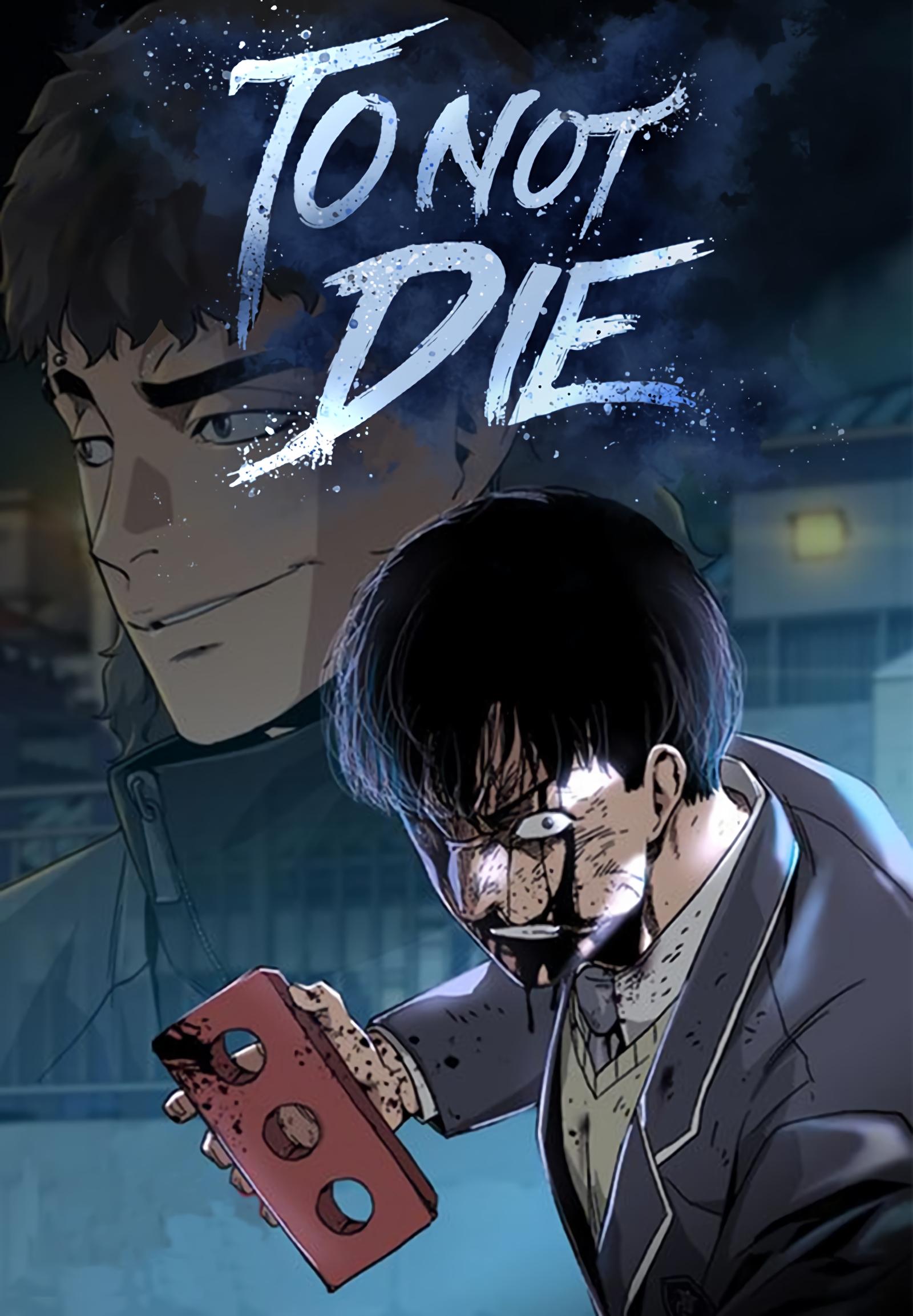 To Not Die